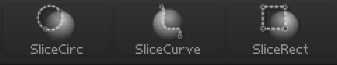 The Slice brushes - select by holding Shift+Ctrl